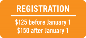 Registration pricing: $125 before January 1, $150 after January 1