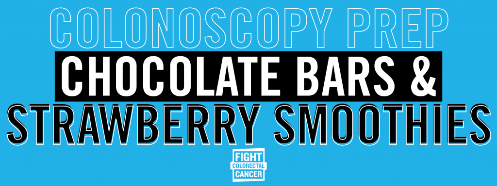 Colonoscopy Prep, Chocolate Bars, and Strawberry Smoothies